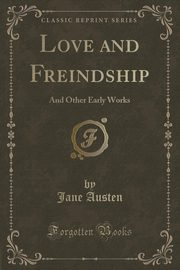 Love and Freindship, Austen Jane