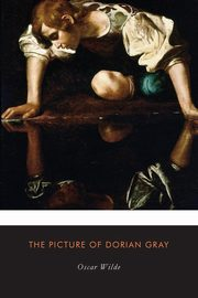 The Picture of Dorian Gray, Wilde Oscar