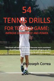 54 Tennis Drills for Today's Game, Correa Joseph