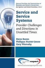 Service and Service Systems, Baron Steve