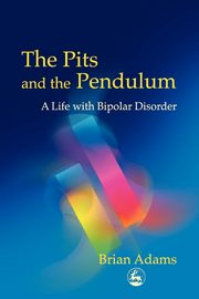 ksiazka tytuł: The Pits and the Pendulum autor: Adams Brian