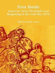 First Battle American Army Divisional Level Wargaming in the Cold War (1979), Curry John