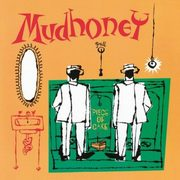 Piece of cake, Mudhoney