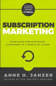 Subscription Marketing, Janzer Anne