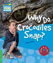 Why Do Crocodiles Snap? 3 Factbook, Peter Rees