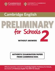 Cambridge English Preliminary for Schools 2 Student's Book,