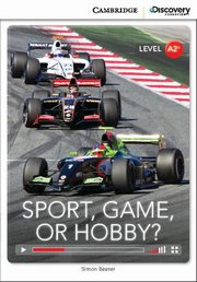 Sport, Game or Hobby? Low Intermediate Book with Online Access, Simon Beaver