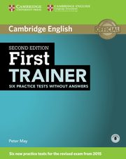 First Trainer Six Practice Tests without Answers + Audio, May Peter