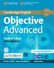 Objective Advanced Student's Book with Answers with CD-ROM with Testbank, O'Dell Felicity, Broadhead Annie
