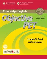 Objective PET Student's Book with Answers with CD-ROM with Testbank, Hashemi Louise, Thomas Barbara