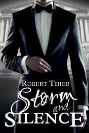 Storm and Silence, Thier Robert