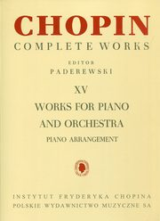 Chopin Complete Works XV Works for piano and orchestra,