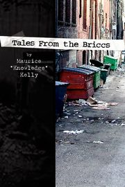 Tales from the Briccs, Kelly Maurice