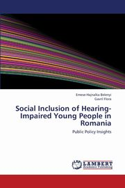 Social Inclusion of Hearing-Impaired Young People in Romania, Belenyi Emese-Hajnalka