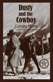 Dusty and the Cowboy 3, Lawrence T.W.