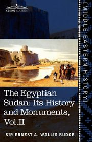 The Egyptian Sudan (in Two Volumes), Vol.II, Wallis Budge Ernest A.
