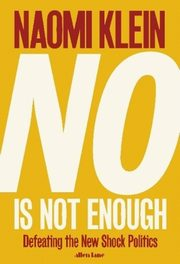 No Is Not Enough, Klein Naomi