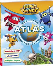 Super Wings Atlas Kto lata,