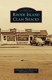 ksiazka tytuł: Rhode Island Clam Shacks autor: Martin Christopher Scott