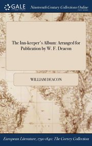 The Inn-keeper's Album, Deacon William