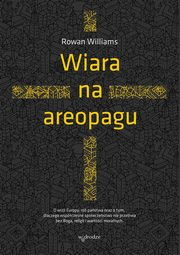 Wiara na areopagu, Williams Rowan