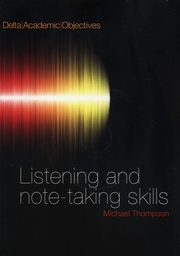 Listening and Note Taking Skills B2-C1,
