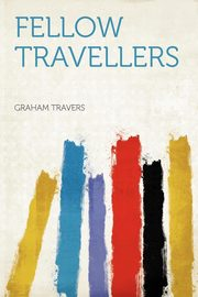 Fellow Travellers, Travers Graham