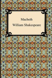 Macbeth, Shakespeare William