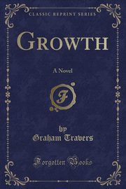 Growth, Travers Graham