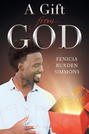 A Gift from God, Burden Simmons Fenicia