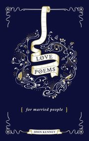 LOVE POEMS FOR MARRIED PEOPLE,