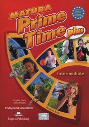 Matura Prime Time Plus Intermediate SB/wielol/, Evans Virginia Dooley Jenny