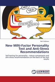 New Milti-Factor Personality Test and Anti-Stress Recommendations, Feldman Neli
