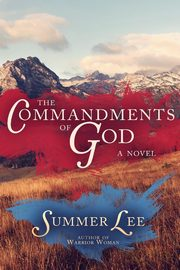 The Commandments of God, Lee Summer