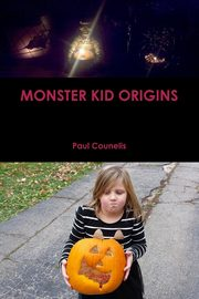 Monster Kid Origins, Counelis Paul