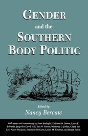 Gender and the Southern Body Politic,