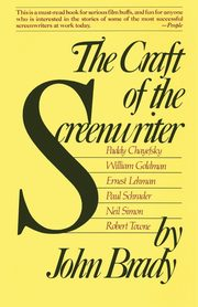 ksiazka tytuł: Craft of the Screenwriter autor: Brady John