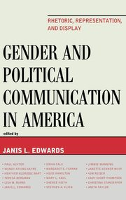 Gender and Political Communication in America, Edwards Janis