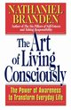 The Art of Living Consciously, Branden Nathaniel