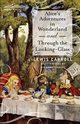 Alice's Adventures in Wonderland and Through the Looking-Glass, Carroll Lewis