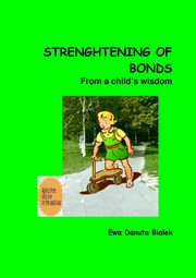 Strenghtening of bonds - Chapter 7, Ewa Danuta Białek
