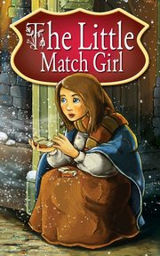 The Little Match Girl. Fairy Tales, Peter L. Looker