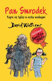 Pan Smrodek, David Walliams