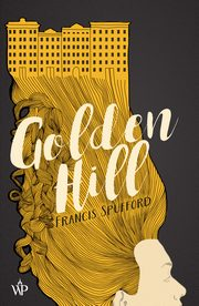 Golden Hill, Francis Spufford